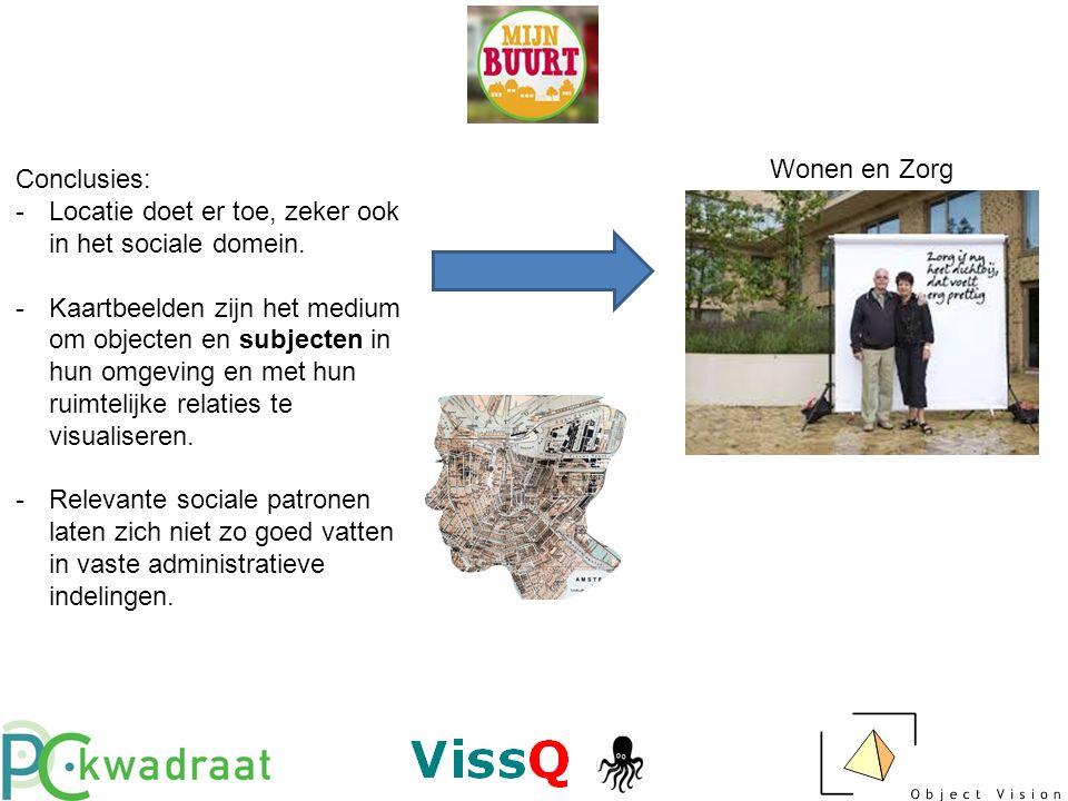 Conclusies: -Locatie doet er toe, zeker ook in het sociale domein.