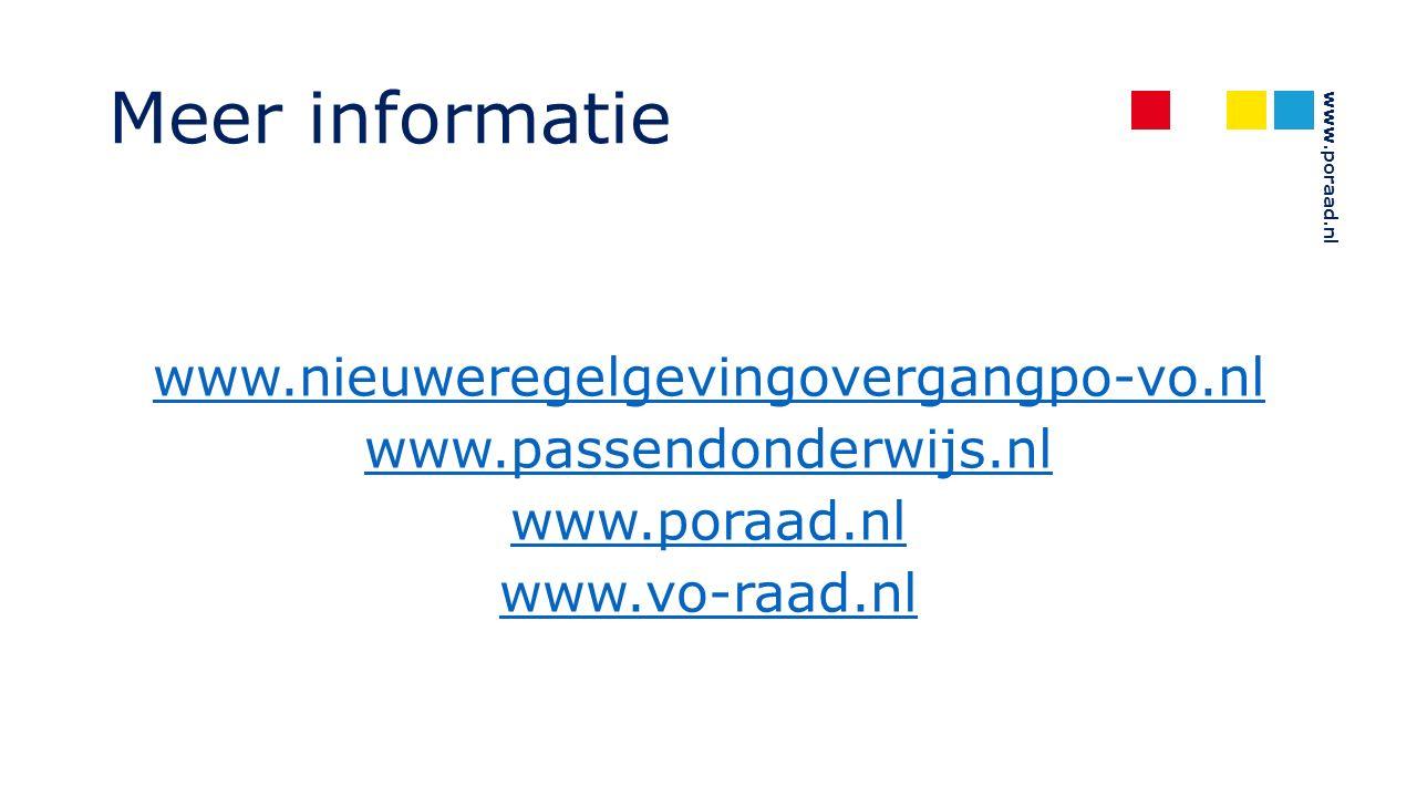 www.poraad.nl Meer informatie www.nieuweregelgevingovergangpo-vo.nl www.passendonderwijs.nl www.poraad.nl www.vo-raad.nl