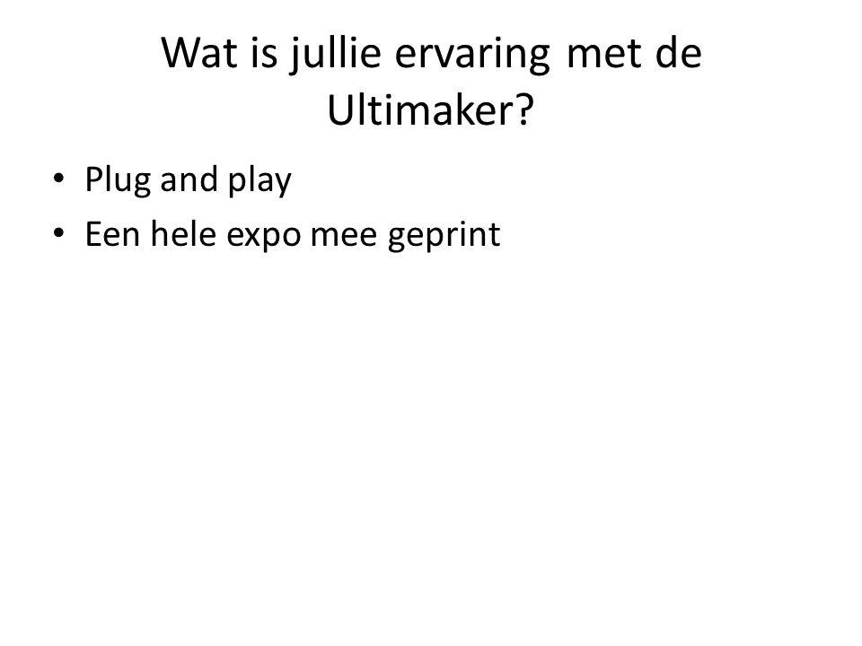 Waarin zou je vanuit Ultimaker nog graag ondersteuning in hebben.