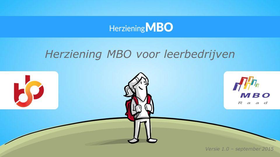 Herziening MBO voor leerbedrijven Versie 1.0 – september 2015