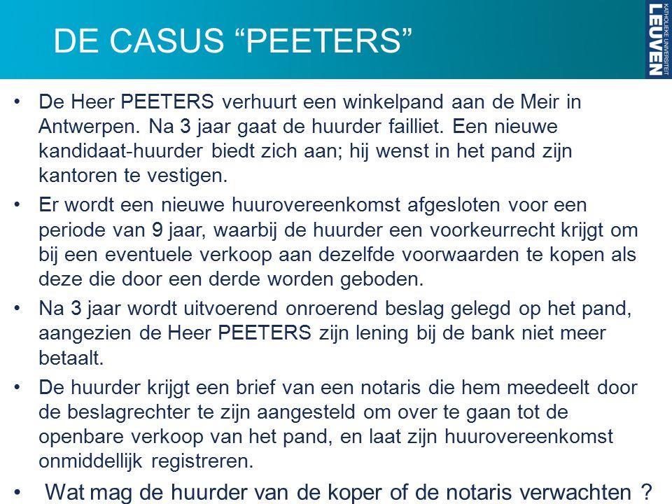 """DE CASUS """"PEETERS"""" De Heer PEETERS verhuurt een winkelpand aan de Meir in Antwerpen. Na 3 jaar gaat de huurder failliet. Een nieuwe kandidaat-huurder"""