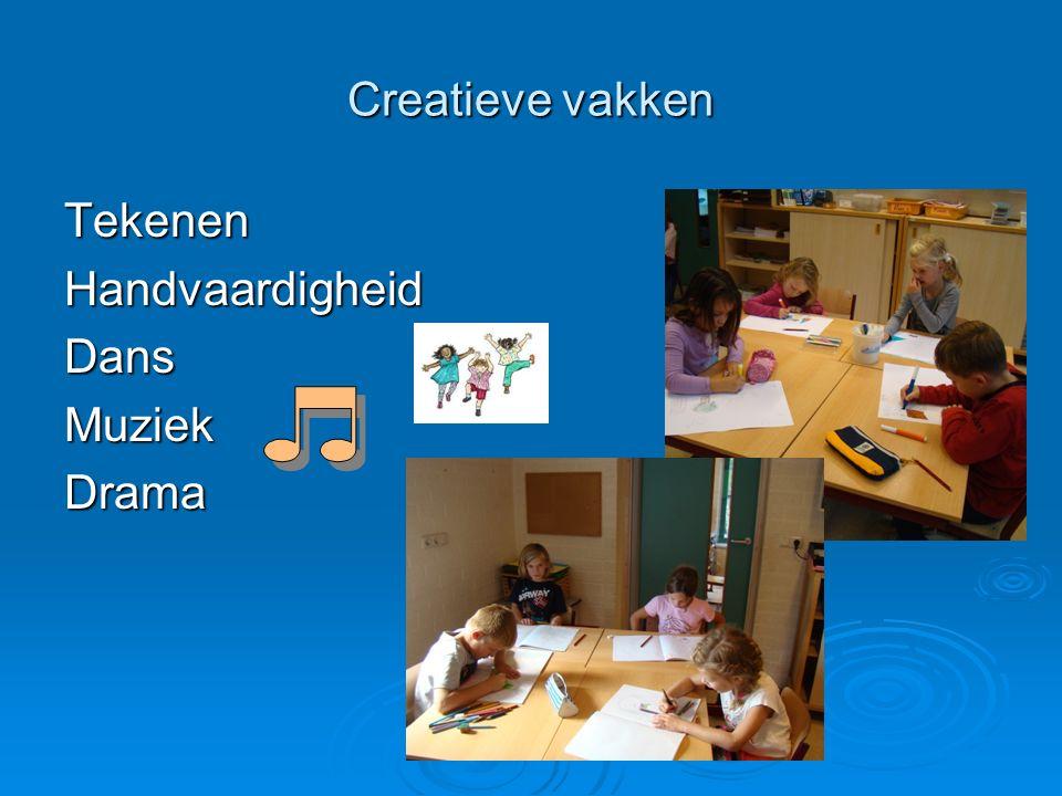 Creatieve vakken TekenenHandvaardigheidDansMuziekDrama