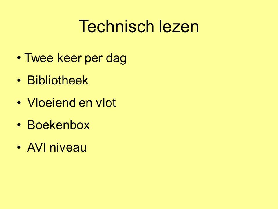 Technisch lezen Twee keer per dag Bibliotheek Vloeiend en vlot Boekenbox AVI niveau