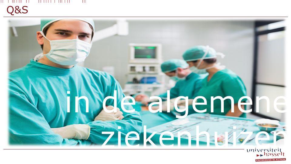 in de algemene ziekenhuizen Q&S