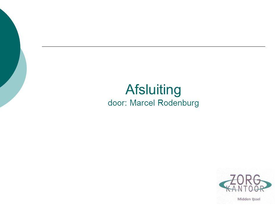 Afsluiting door: Marcel Rodenburg