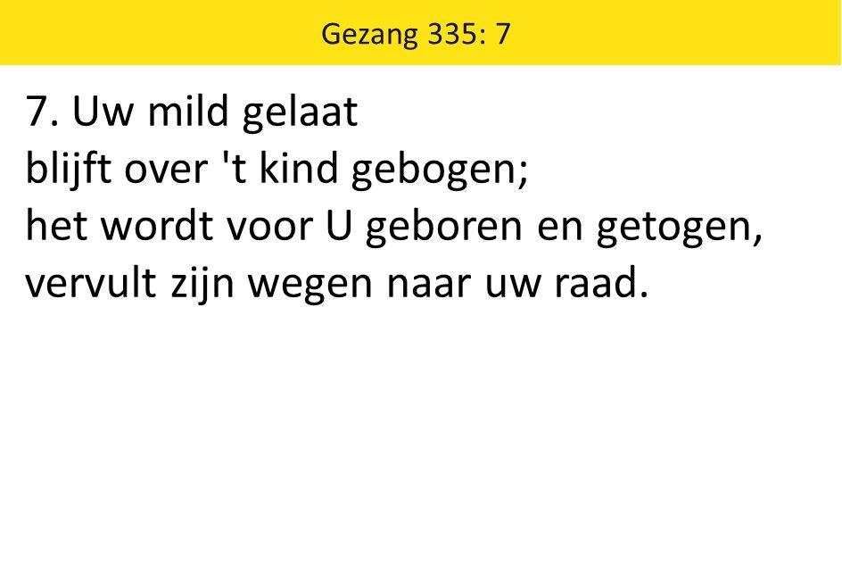 Gezang 335: 7 7.