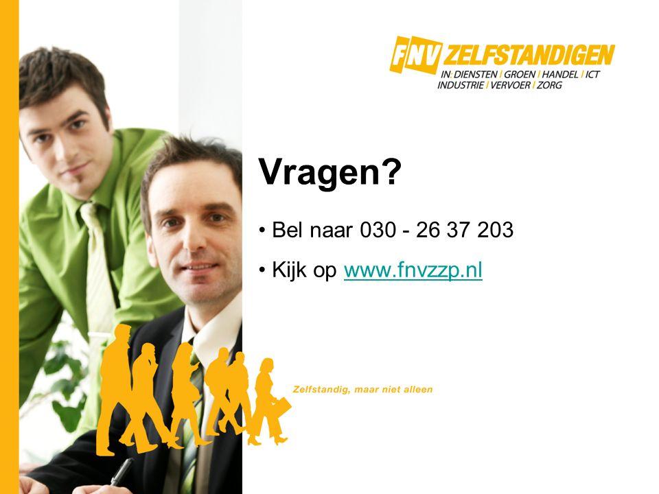 Vragen Bel naar 030 - 26 37 203 Kijk op www.fnvzzp.nlwww.fnvzzp.nl