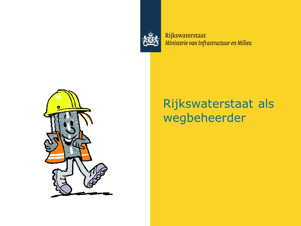 Rijkswaterstaat als wegbeheerder