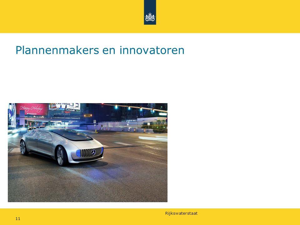 Rijkswaterstaat Plannenmakers en innovatoren 11