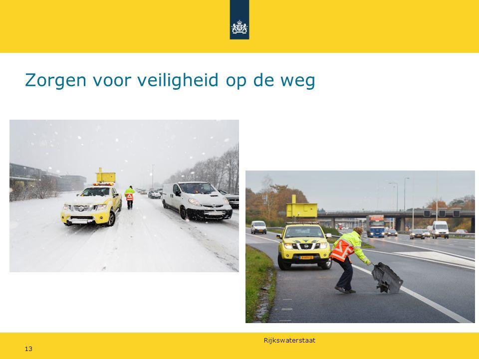 Rijkswaterstaat Zorgen voor veiligheid op de weg 13
