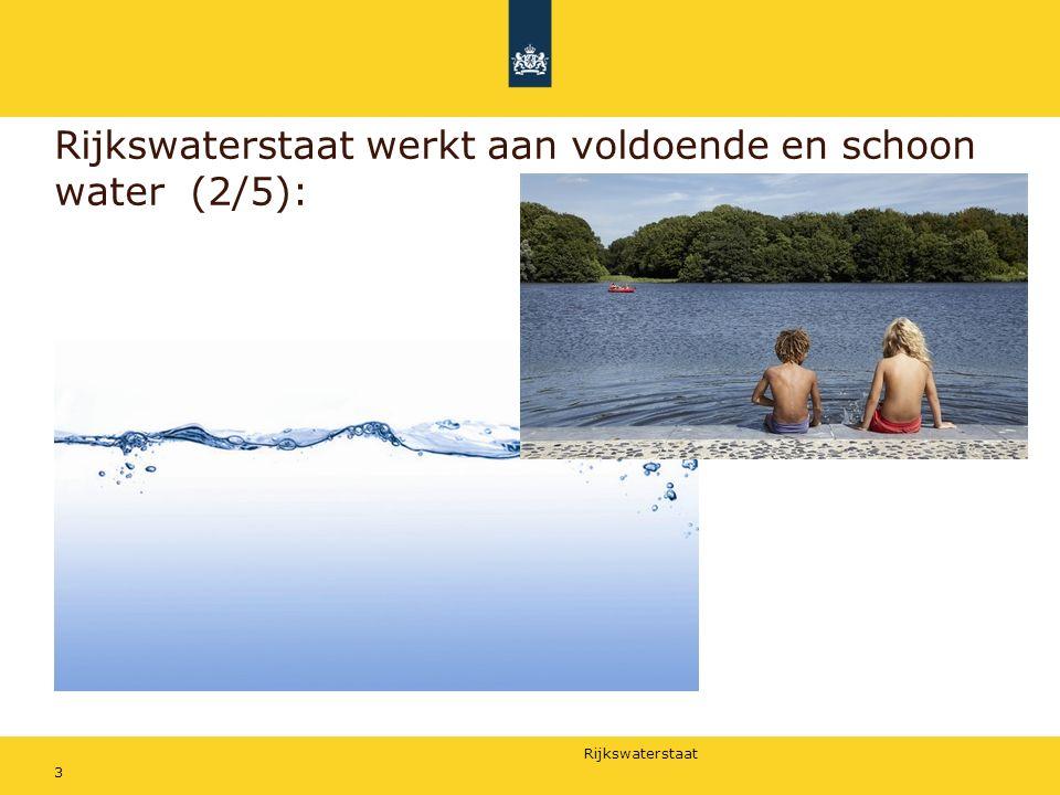 Rijkswaterstaat Rijkswaterstaat werkt aan vlot en veilig verkeer (3/5): 4