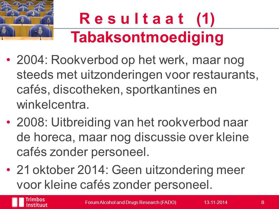 2004: Rookverbod op het werk, maar nog steeds met uitzonderingen voor restaurants, cafés, discotheken, sportkantines en winkelcentra. 2008: Uitbreidin