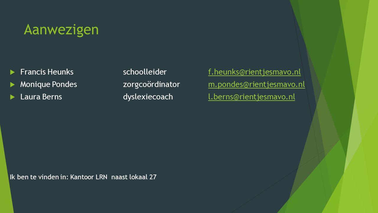 Dyslexiepas Rechten …….25% verlenging van tijd bij SO's en proefwerken.