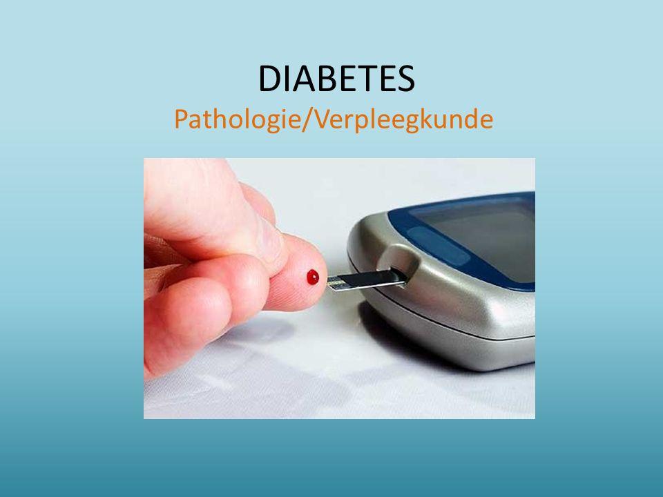 DIABETES Pathologie/Verpleegkunde