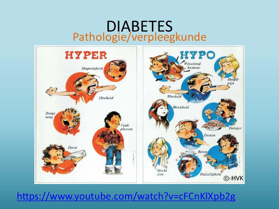DIABETES Pathologie/verpleegkunde https://www.youtube.com/watch?v=cFCnKlXpb2g