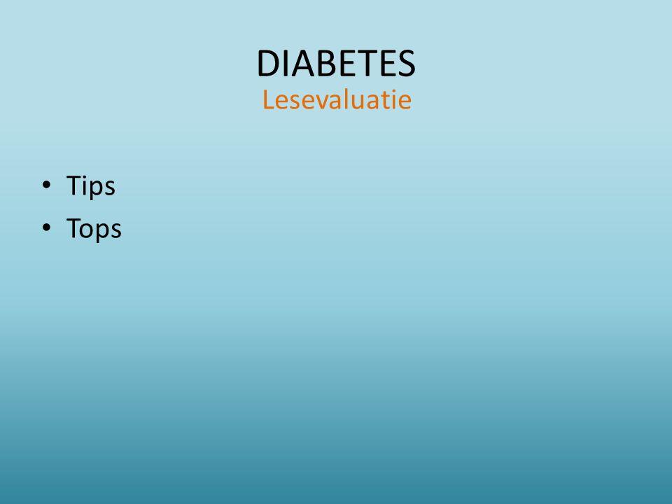 DIABETES Lesevaluatie Tips Tops