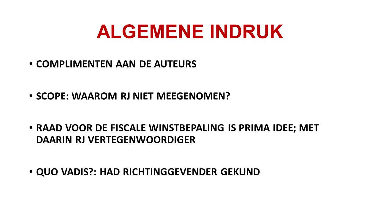 ALGEMENE INDRUK COMPLIMENTEN AAN DE AUTEURS SCOPE: WAAROM RJ NIET MEEGENOMEN.