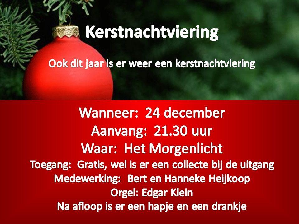 Vanavond kerstvolkszang in De Hoeksteen te Bergentheim Aanvang 19.15 uur m.m.v.