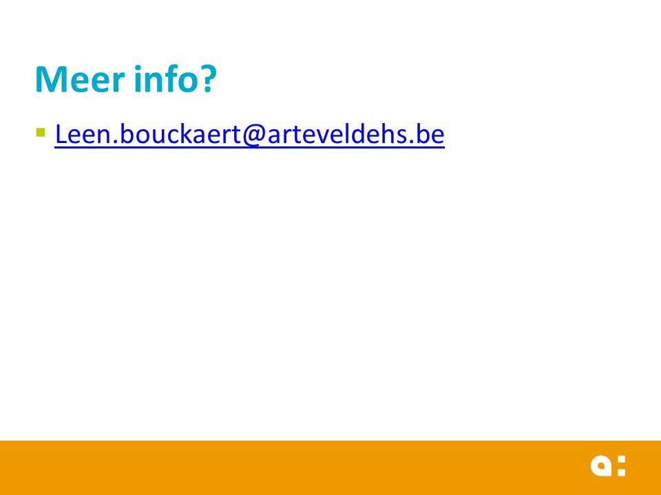  Leen.bouckaert@arteveldehs.be Leen.bouckaert@arteveldehs.be Meer info?