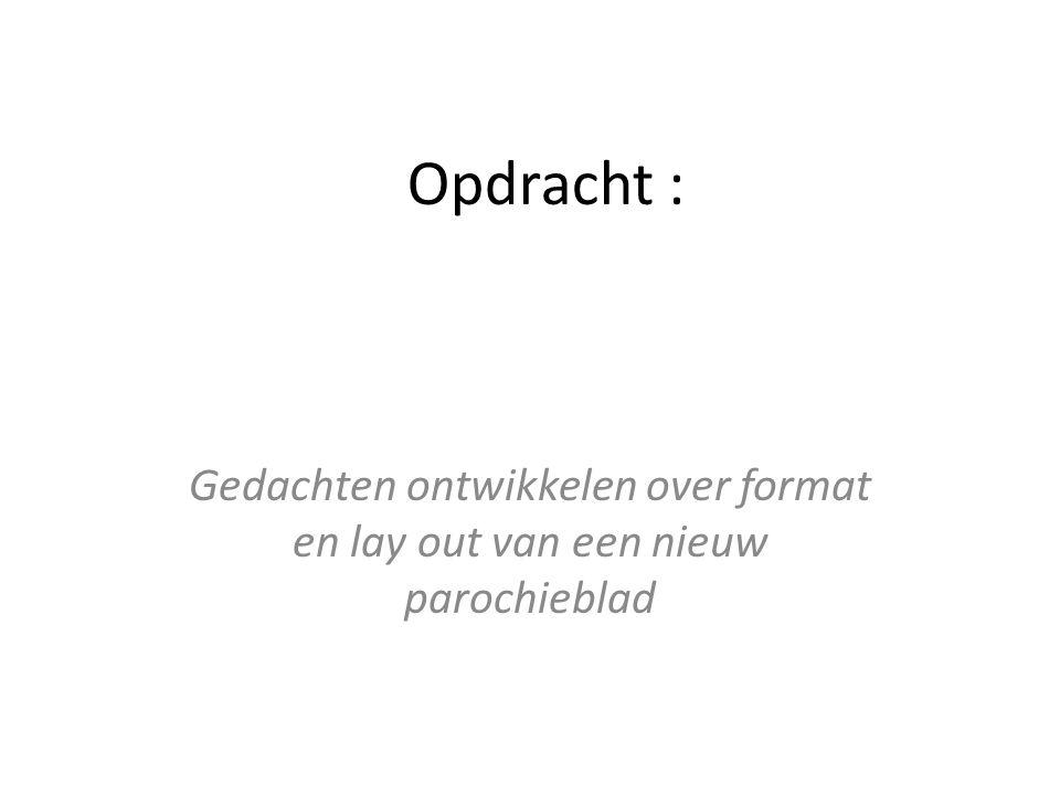 Communicatiebeleid Parochie Beleidsplan Parochieblad Informatieblad bijv tweewekelijks per gg Website Mailing website