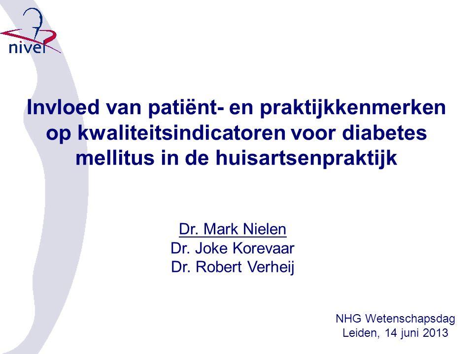 Invloed van patiënt- en praktijkkenmerken op kwaliteitsindicatoren voor diabetes mellitus in de huisartsenpraktijk Dr.