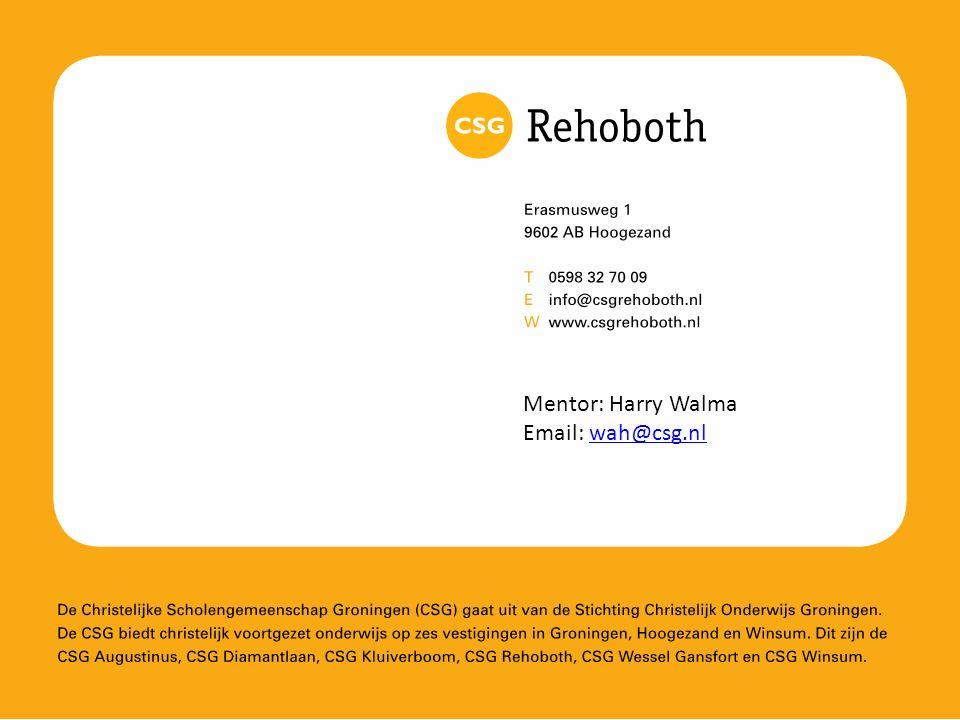 Mentor: Harry Walma Email: wah@csg.nlwah@csg.nl