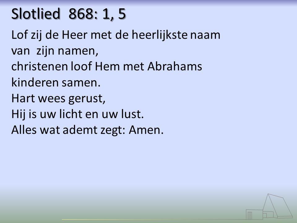 Lof zij de Heer met de heerlijkste naam van zijn namen, christenen loof Hem met Abrahams kinderen samen.
