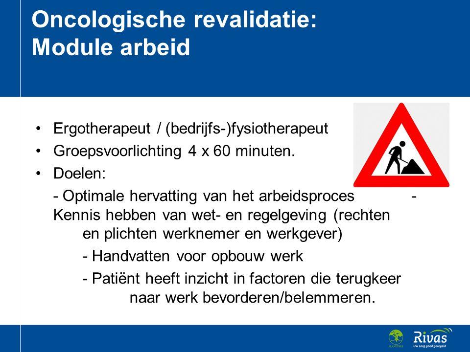 Ergotherapeut / (bedrijfs-)fysiotherapeut Groepsvoorlichting 4 x 60 minuten. Doelen: - Optimale hervatting van het arbeidsproces - Kennis hebben van w