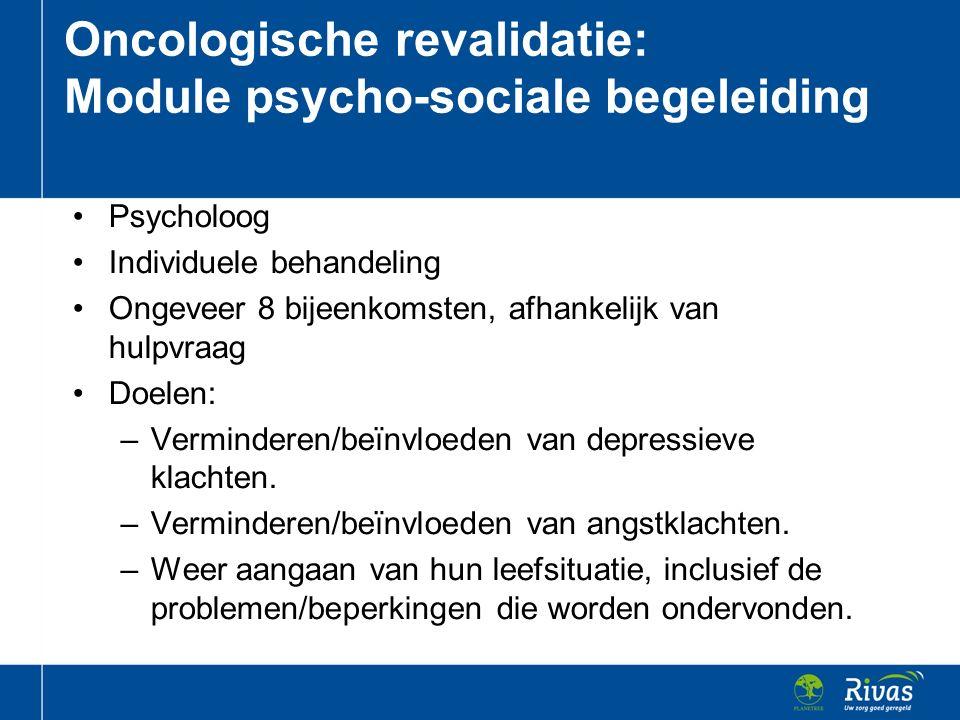 Psycholoog Individuele behandeling Ongeveer 8 bijeenkomsten, afhankelijk van hulpvraag Doelen: –Verminderen/beïnvloeden van depressieve klachten. –Ver