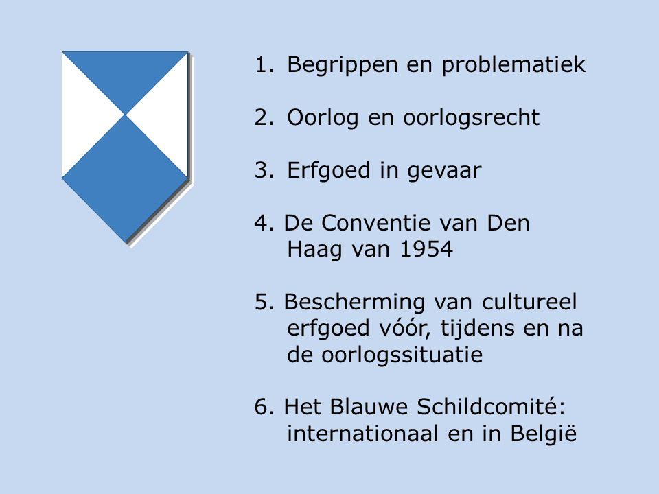 1.Begrippen en problematiek 2.Oorlog en oorlogsrecht 3.Erfgoed in gevaar 4. De Conventie van Den Haag van 1954 5. Bescherming van cultureel erfgoed vó