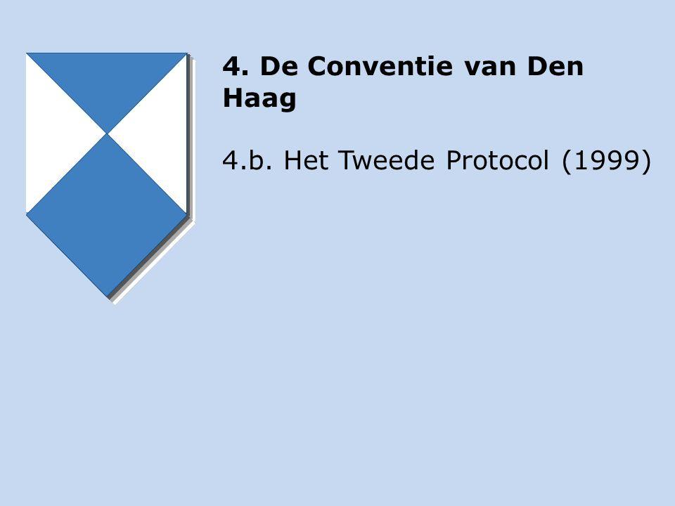 4. De Conventie van Den Haag 4.b. Het Tweede Protocol (1999)