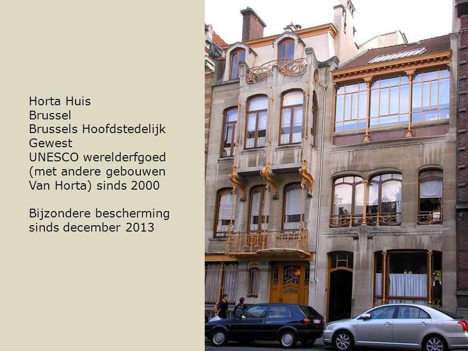 Horta Huis Brussel Brussels Hoofdstedelijk Gewest UNESCO werelderfgoed (met andere gebouwen Van Horta) sinds 2000 Bijzondere bescherming sinds december 2013