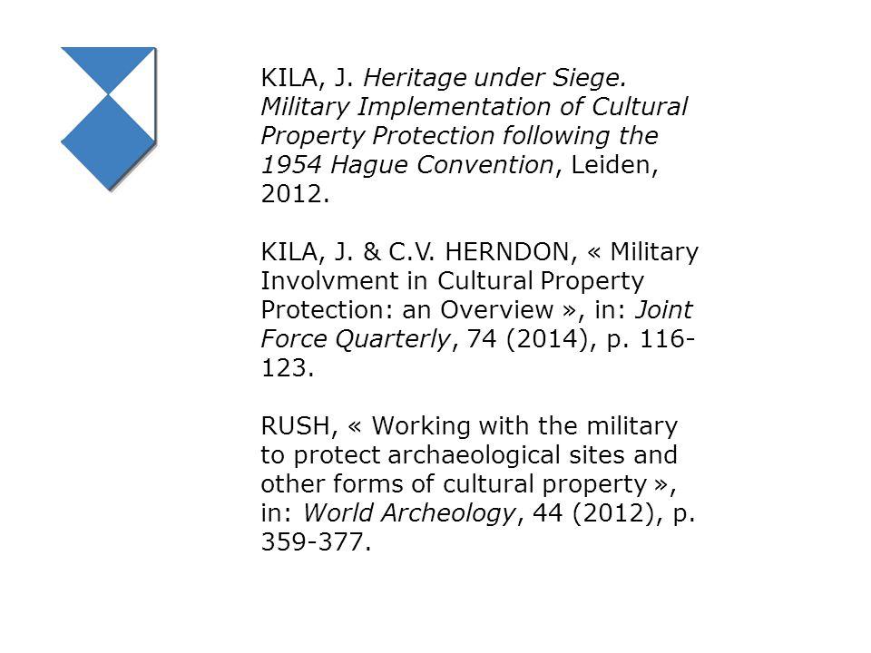 KILA, J. Heritage under Siege.