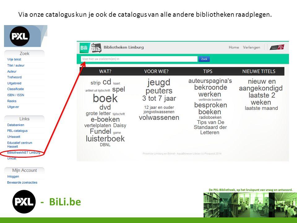 Via onze catalogus kun je ook de catalogus van alle andere bibliotheken raadplegen. - BiLi.be