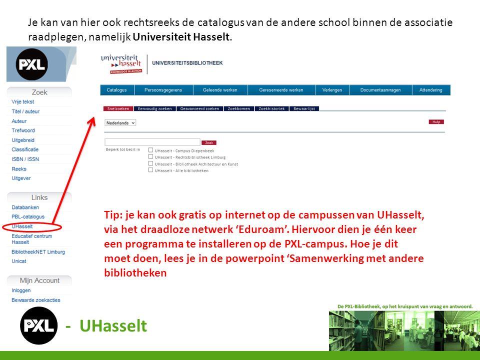Je kan van hier ook rechtsreeks de catalogus van de andere school binnen de associatie raadplegen, namelijk Universiteit Hasselt. Tip: je kan ook grat