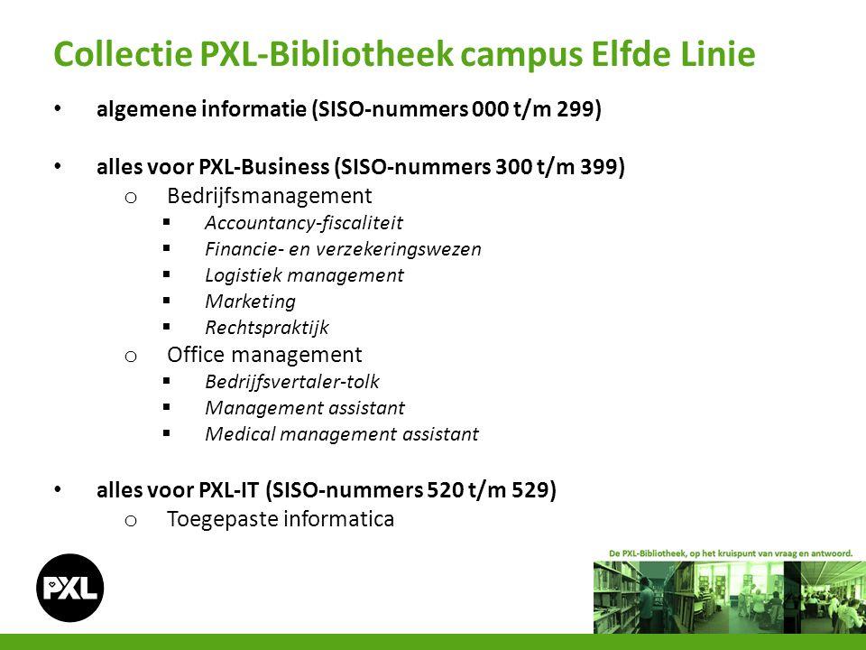 algemene informatie (SISO-nummers 000 t/m 299) alles voor PXL-Business (SISO-nummers 300 t/m 399) o Bedrijfsmanagement  Accountancy-fiscaliteit  Fin