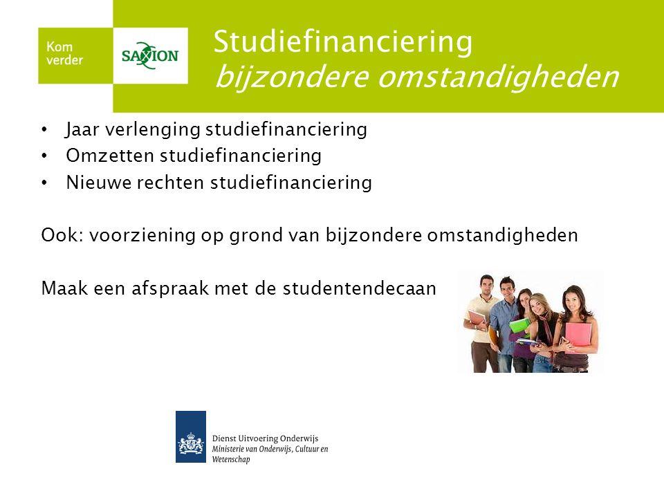 Studiefinanciering bijzondere omstandigheden Jaar verlenging studiefinanciering Omzetten studiefinanciering Nieuwe rechten studiefinanciering Ook: voo