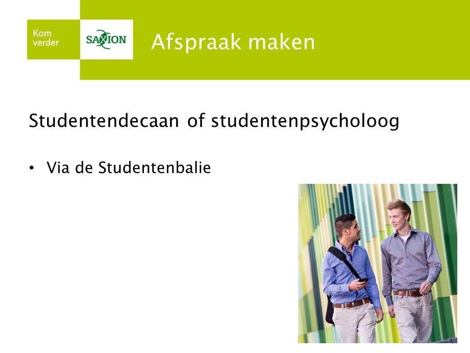 Afspraak maken Studentendecaan of studentenpsycholoog Via de Studentenbalie