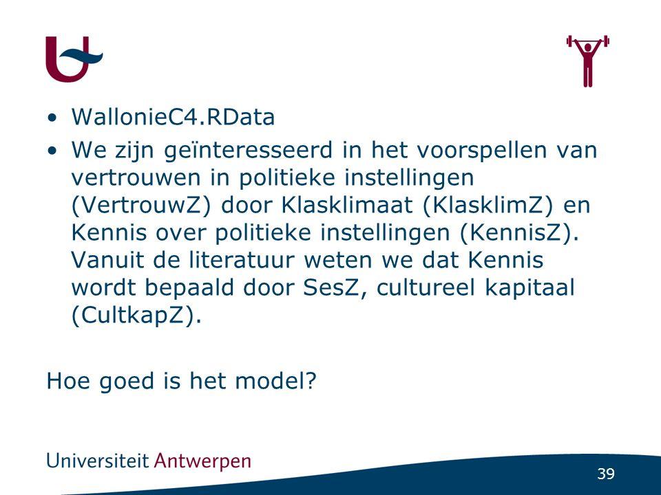 39  WallonieC4.RData We zijn geïnteresseerd in het voorspellen van vertrouwen in politieke instellingen (VertrouwZ) door Klasklimaat (KlasklimZ) en K