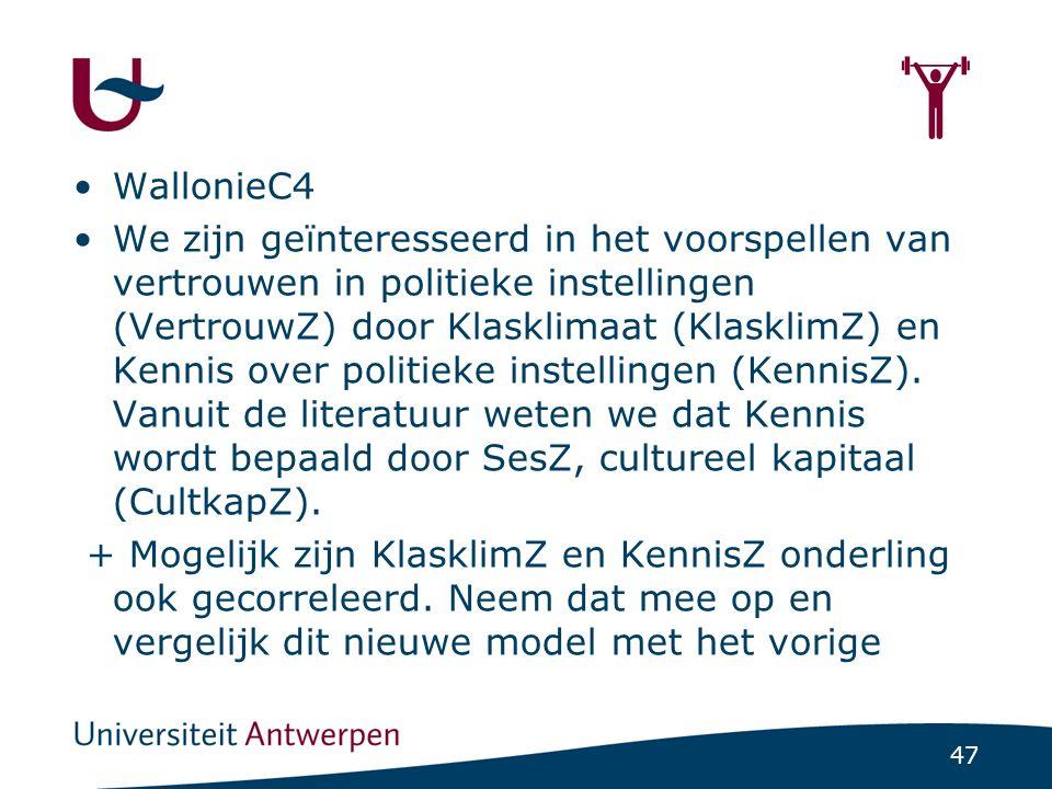 47  WallonieC4 We zijn geïnteresseerd in het voorspellen van vertrouwen in politieke instellingen (VertrouwZ) door Klasklimaat (KlasklimZ) en Kennis