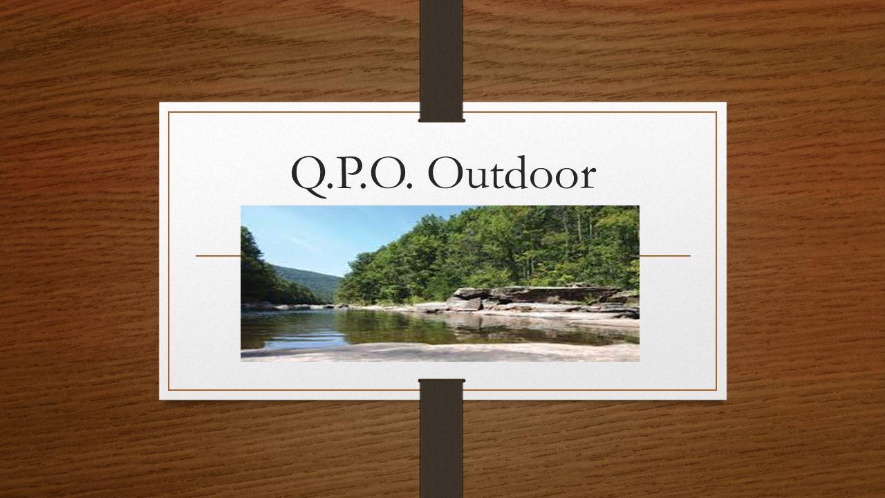 Q.P.O. Outdoor