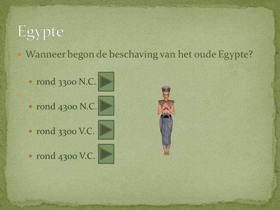 Wanneer begon de beschaving van het oude Egypte. rond 3300 N.C.