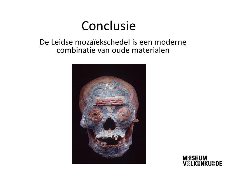 Conclusie De Leidse mozaïekschedel is een moderne combinatie van oude materialen