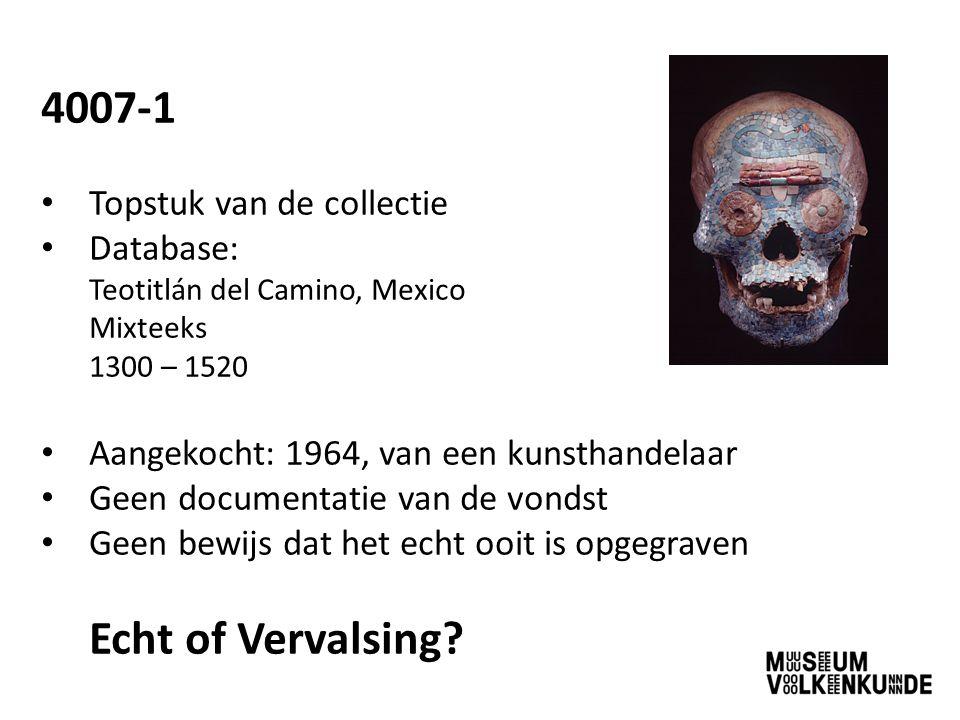 4007-1 Topstuk van de collectie Database: Teotitlán del Camino, Mexico Mixteeks 1300 – 1520 Aangekocht: 1964, van een kunsthandelaar Geen documentatie