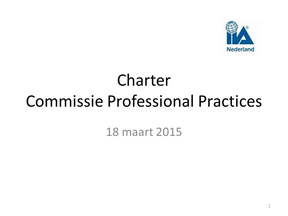 Charter Commissie Professional Practices 18 maart 2015 1
