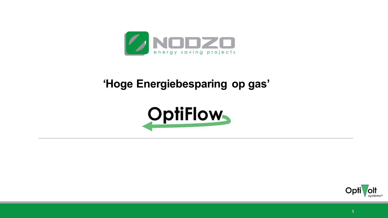'Hoge Energiebesparing op gas' 1