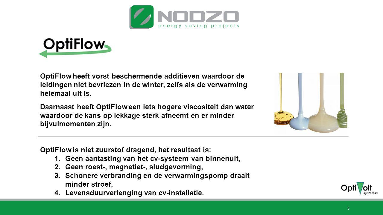5 Wat doet OptiFlow(2)? OptiFlow heeft vorst beschermende additieven waardoor de leidingen niet bevriezen in de winter, zelfs als de verwarming helema