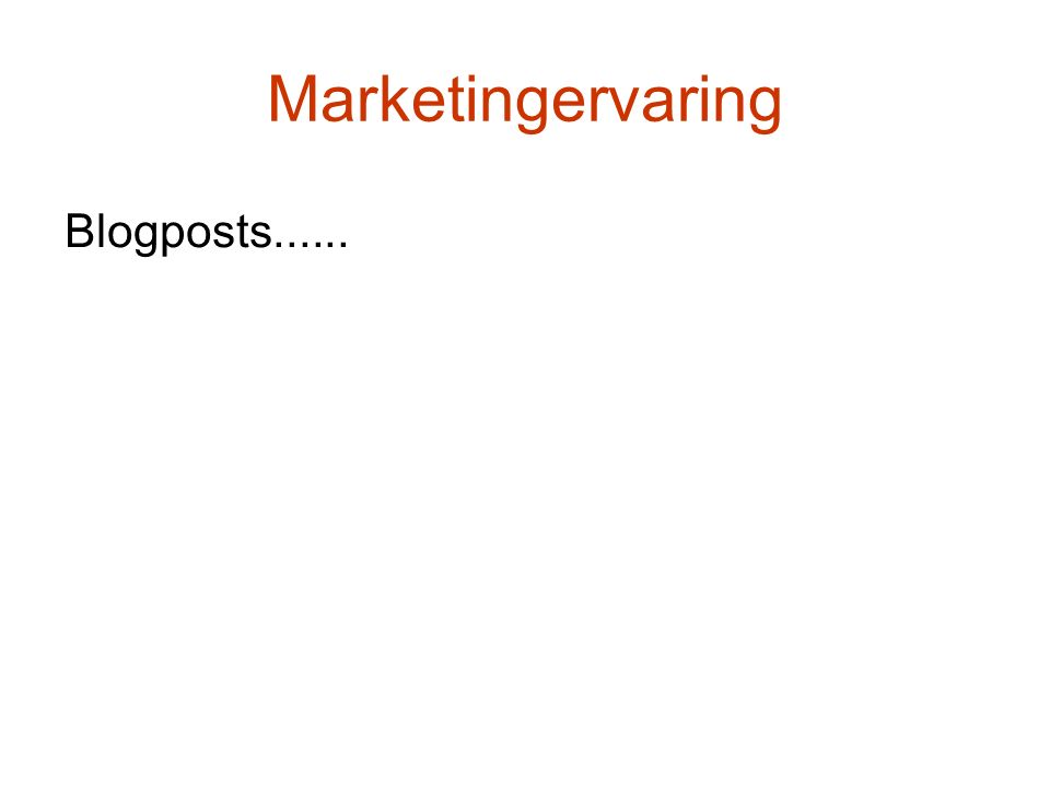 Marketingervaring Blogposts......