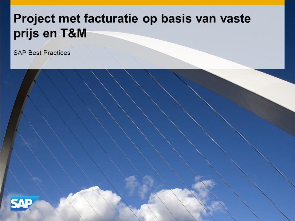 Project met facturatie op basis van vaste prijs en T&M SAP Best Practices