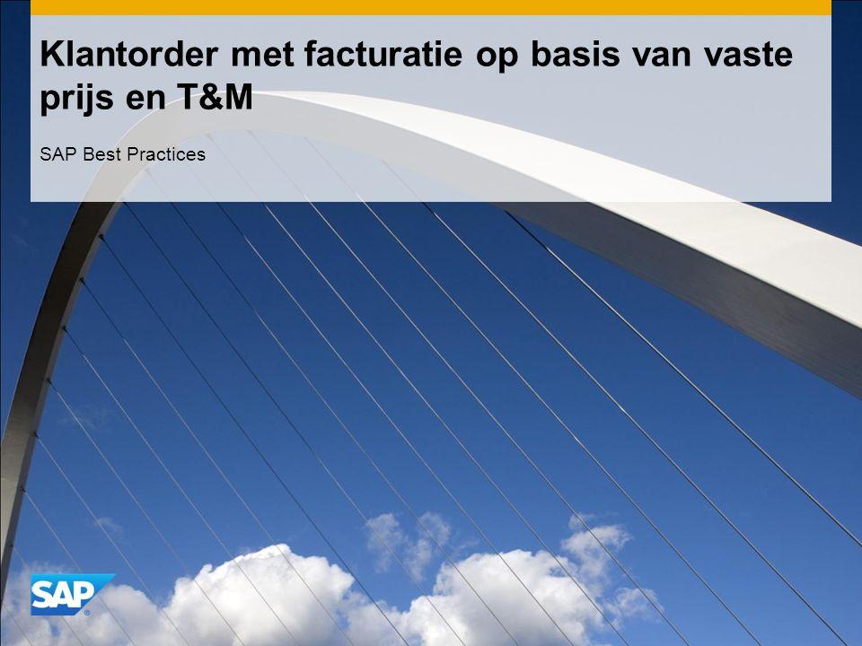 Klantorder met facturatie op basis van vaste prijs en T&M SAP Best Practices